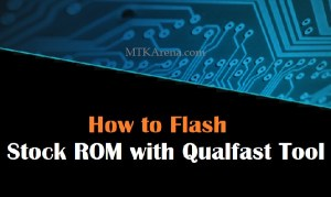 How to Flash Stock ROM with Qualfast Tool