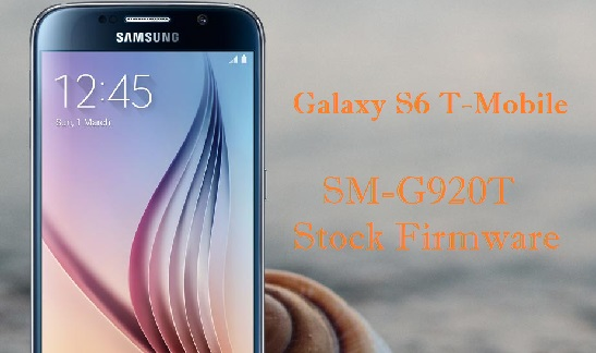Download Samsung Galaxy S6 T-Mobile SM-G920T Stock Firmware