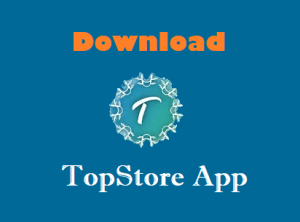 Download TopStore App for iOS (iPhone or iPad)