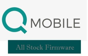 QMobile Firmware Download for All Models (Stock ROM)