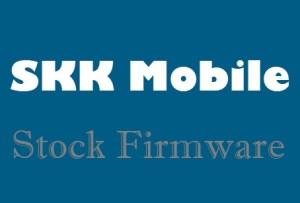 SKK Firmware Download for All Models (Stock ROM)
