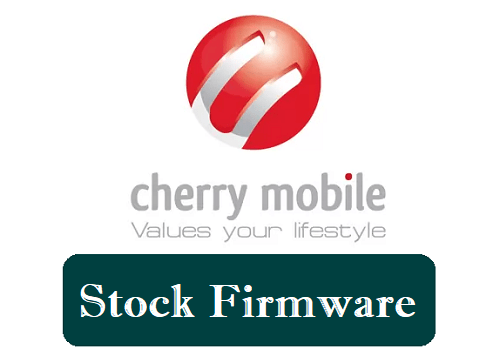 Cherry Mobile Firmware Download (Stock ROM) for All Models