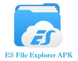 ES File Explorer APK Download latest version for Android