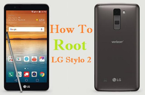 How to root LG Stylo 2 Using SRSRoot
