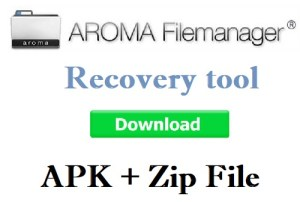 AROMA File Manager APK & AROMA Zip Free Download