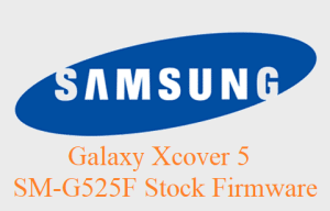 Samsung Galaxy Xcover 5 SM-G525F Stock Firmware Download
