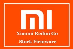 Xiaomi Redmi Go Stock Firmware