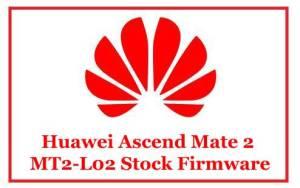 Huawei Ascend Mate 2 MT2-L02 Stock Firmware