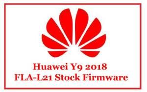 Huawei Y9 2018 FLA-L21 Stock Firmware