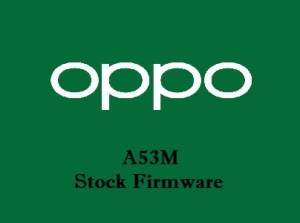 Oppo A53M Stock Firmware Download