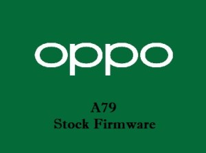 Oppo A79 Stock Firmware Download