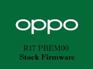 Oppo R17 PBEM00 Stock Firmware Download