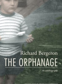 The Orphanage, by Richard Bergeron
