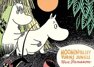 Moominvalley Turns Jungle, by Tove Jansson