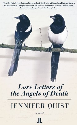 Love Letters of the Angels of Death, by Jennifer Quist