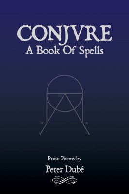 Conjure, by Peter Dubé