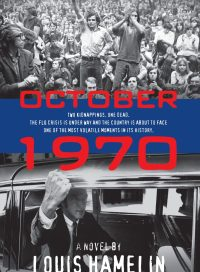 October 1970, by Louis Hamelin