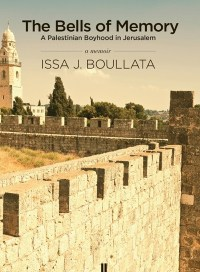 The Bells of Memory, by Issa J. Boullata