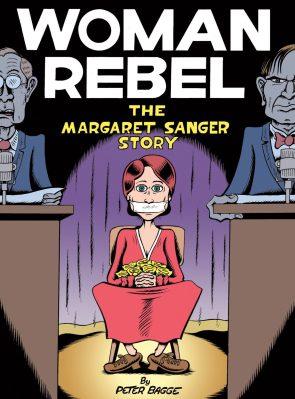 Woman Rebel, by Peter Bagge