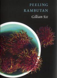 Peeling Rambutan, by Gillian Sze