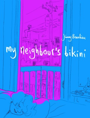 My Neighbour's Bikini, by Jimmy Beaulieu