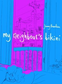 My Neighbour's Bikini, by Jimmy Beaulieu