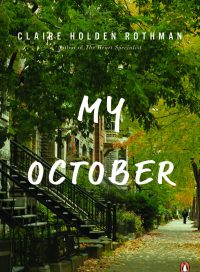 My October, by Claire Holden Rothman