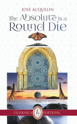 The Absolute is a Round Die, by José Acquelin