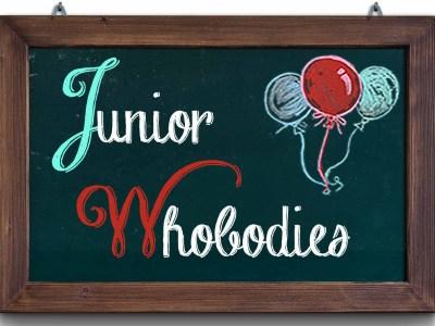 Junior Whobodies