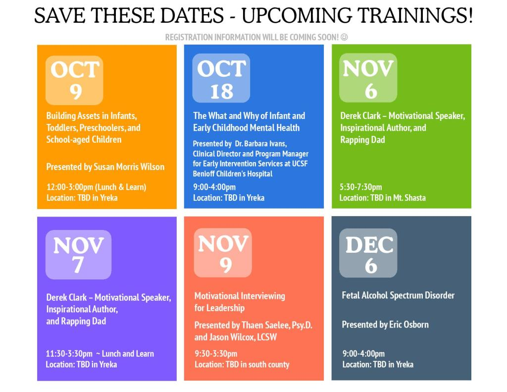 You do not want to miss these upcoming county wide training's. Please sign up today!!