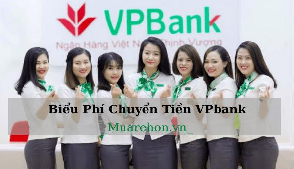 Biểu Phí Chuyển Tiền ngân hàng VPbank