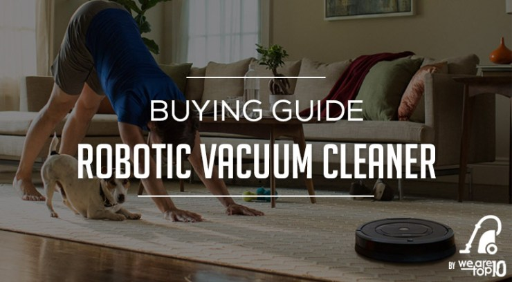 Robotic Vacuum Cleaner Buying Guide