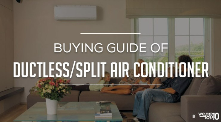 Buying Guide of Ductless-Split Air Conditioner