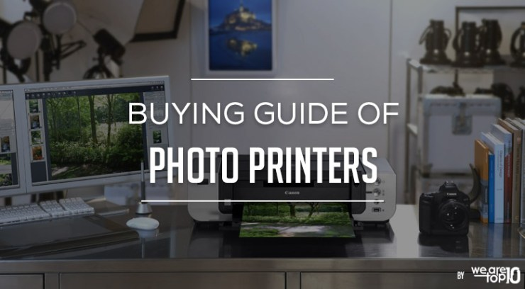 Buying Guide of Photo Printers