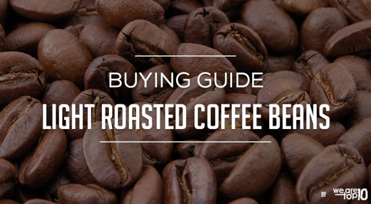 Light Roasted Coffee Beans Buying Guide