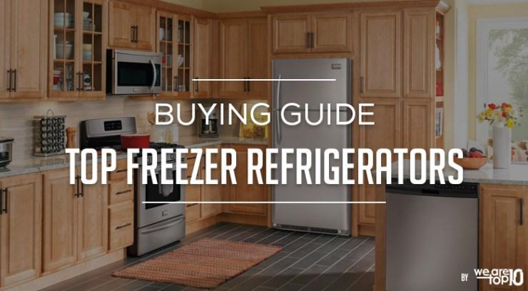 Top Freezer Refrigerators Buying Guide