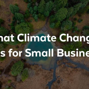 Climate Change and Small Business Featured