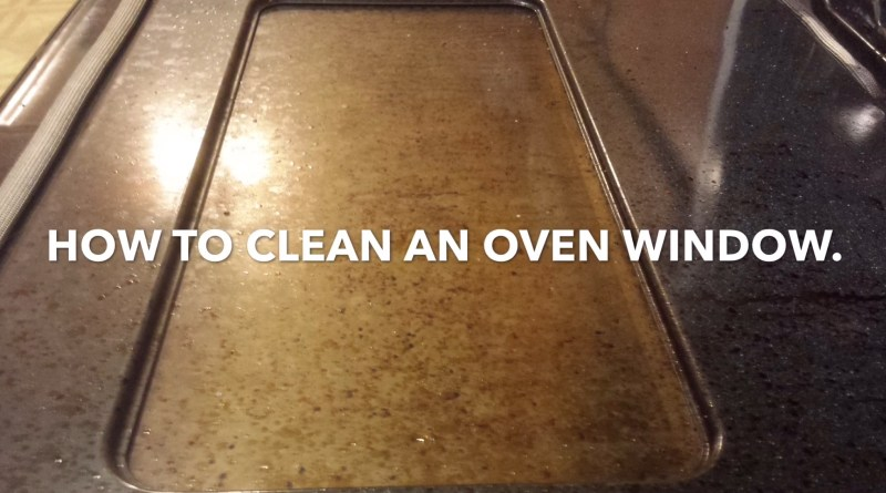How to clean an oven door window.