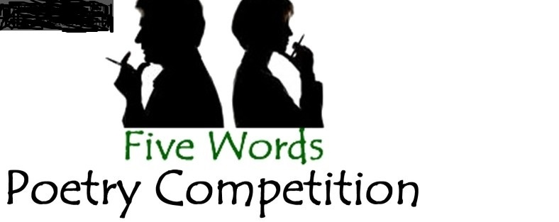 Five Words International Poetry Competition 2021/2022: (Deadline Ongoing)