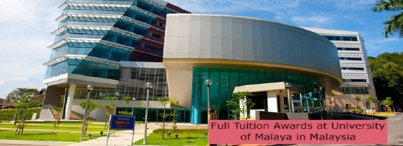 Full Tuition Awards at University of Malaya in Malaysia: (Deadline 31 August 2021)