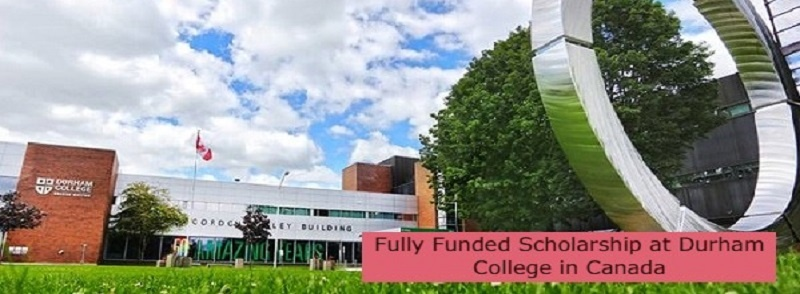 100 Positions of Fully Funded Scholarship at Durham College in Canada: (Deadline 31 July2021)
