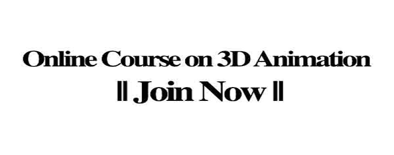 Online Course on 3D Animation    Join Now: (Deadline Ongoing)