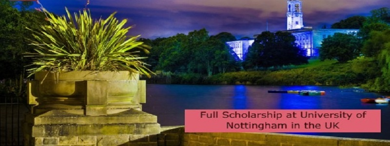Full Scholarship at University of Nottingham in the UK: (Deadline 1 October 2021)