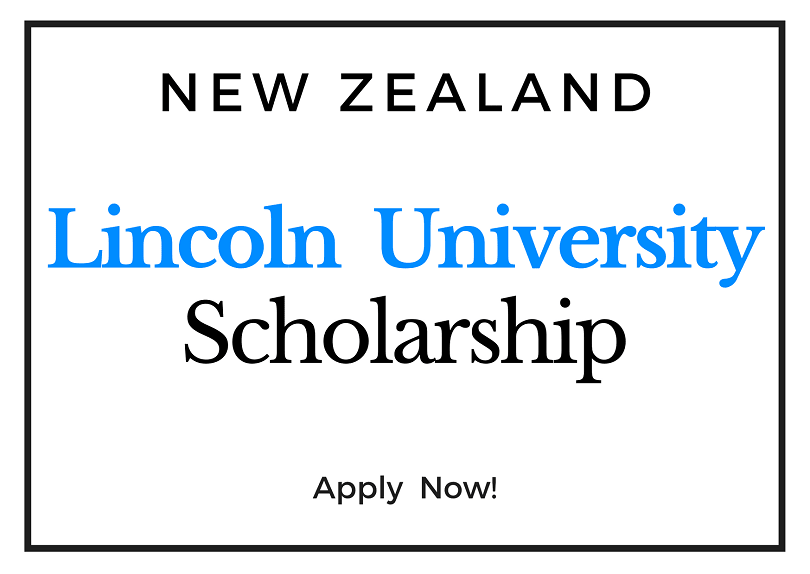 Fully Funded Lincoln University 2021 Doctoral Scholarships in New Zealand