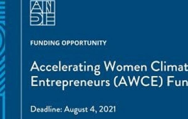 ANDE Accelerating Women Climate Entrepreneurs fund 2021 (Deadline:04 August 2021)