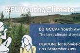 EU GCCA+ Youth Awards for the Best Climate Storytelling: (Deadline 22 September 2021)