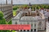 Full Tuition Scholarship at University of Cambridge in the UK: (Deadline 27 September2021)