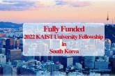 2022 KAIST University Fellowship in South Korea: (Deadline23 September 2021)