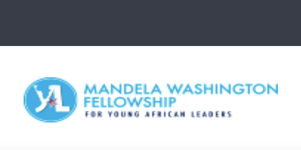 Mandela Washington Fellowship || Fully Funded || Apply Now: (Deadline Ongoing)