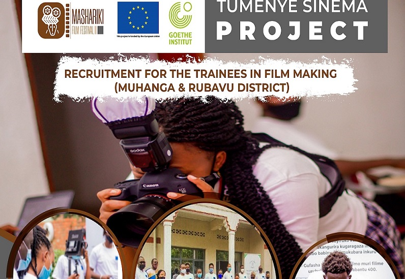 Announcement for Trainees recruitment in MUHANGA and RUBAVU District at MASHARIKI AFRICAN FILM FESTIVAL: (Deadline 20 October 2021)